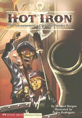 Hot Iron By Burgan, Michael/ Rodriquez, Pedro (ILT)
